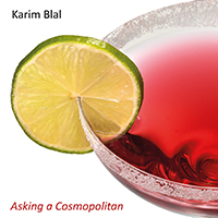 Asking a Cosmopolitan - Karim Blal